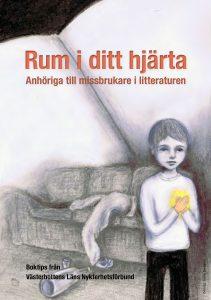 rum-i-ditt-hjarta-anhoriga-till-missbrukare-i-litteraturen